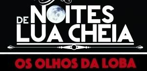 240320150921-576-olhodaloba_noitesdeluacheia