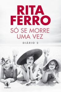 500_9789722057677_rita_ferro_so_se_morre_uma_vez