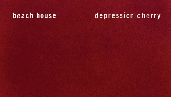 Crítica: Beach House – Depression Cherry